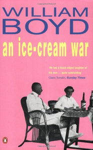 An Ice-cream War (Penguin Essentials) Boyd, William