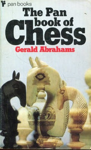 The Pan Book of Chess [Paperback] Abrahams, Gerald.