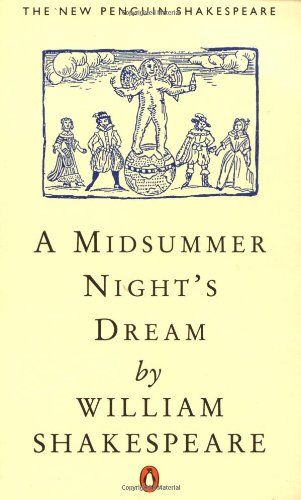 A Midsummer Night's Dream (The new Penguin Shakespeare) Wells, Stanley and Shakespeare, William