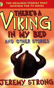 There's a Viking in My Bed and Other Stories Strong, Jeremy