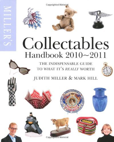 Miller's Collectables by Judith Miller (2010-03-01) [Paperback] Judith Miller;Mark Hill
