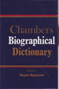 Chambers Biographical Dictionary Magnus Magnusson