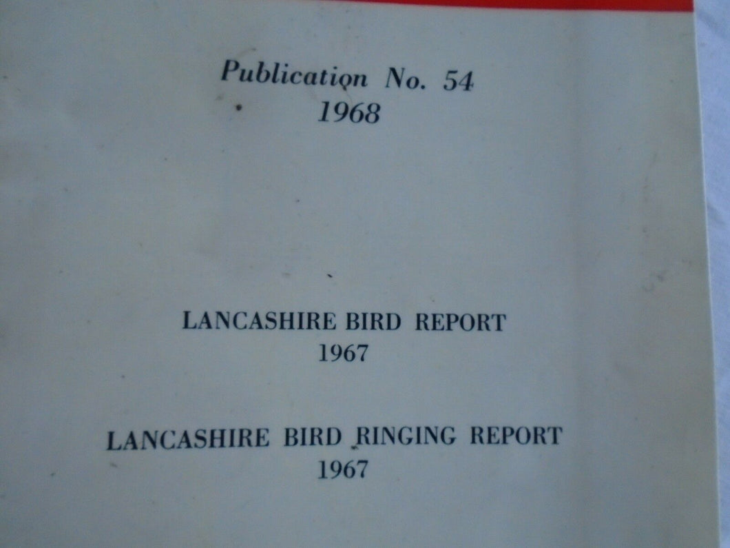 Bird Ringing - Bird Spotting - Lancashire and Cheshire Fauna Society No. 54 -'68