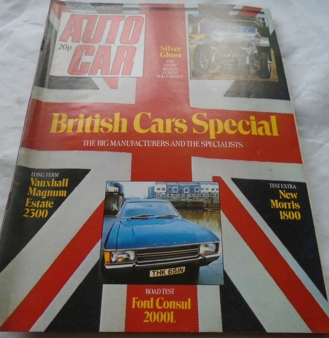 AUTOCAR 26 APRIL 1975. SILVER GHOST, BRITISH CARS SPECIAL VAUXHALL MAGNUM MORRIS