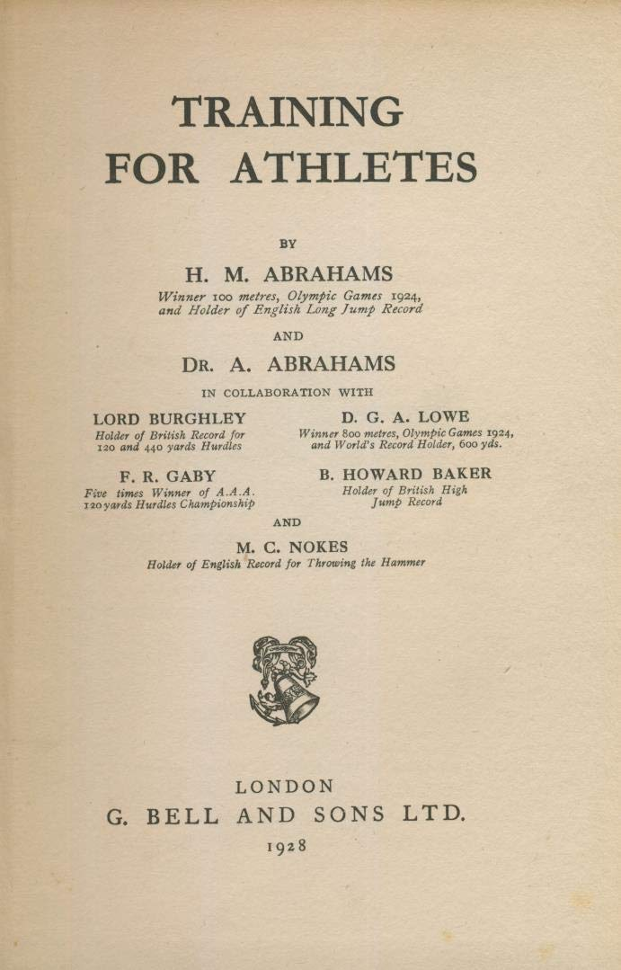Training for Athletes [Hardcover] Harold ABRAHAMS and DR. Adolphe ABRAHAMS