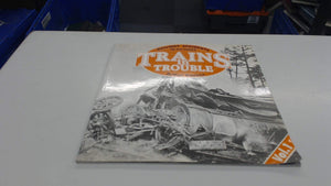 TRAINS IN TROUBLE: VOL. I: RAILWAY ACCIDENTS IN PICTURES. [Paperback] Trevena, Arthur.