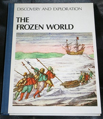 The Frozen World [Hardcover] Thayer Willis