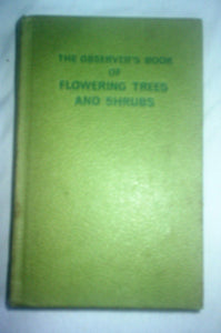 Book of Flowering Trees and Shrubs for Gardens (Observer's Pocket) by Stanley B. Whitehead (1972-05-18) [Hardcover] Stanley B. Whitehead