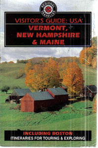 Visitor's Guide U.S.A.: Vermont, New Hampshire and Maine Philpott, Don