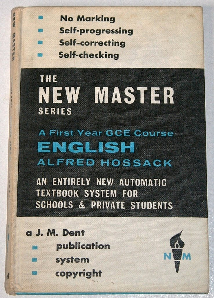 English. First year G.C.E. course ('New Master' Series.) [Unknown Binding] Alfred Hossack