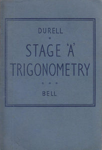 STAGE 'A' TRIGONOMETRY WITH ANSWER BOOKLET [Paperback] Durell, Clement V.
