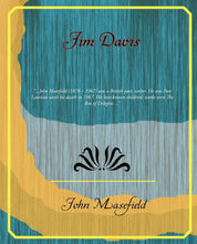 Load image into Gallery viewer, Jim Davis [Paperback] Masefield, John