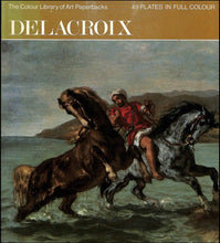 Load image into Gallery viewer, The Colour Library Of Art; Delacroix, 49 Plates In Full Colour [Hardcover] Phoebe Pool