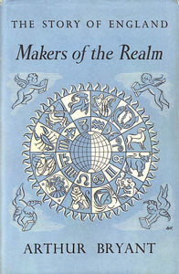 The Story of England - Makers of the Realm [Hardcover] Bryant, Arthur