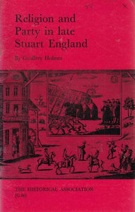 Religion and Party in Stuart England [Paperback]