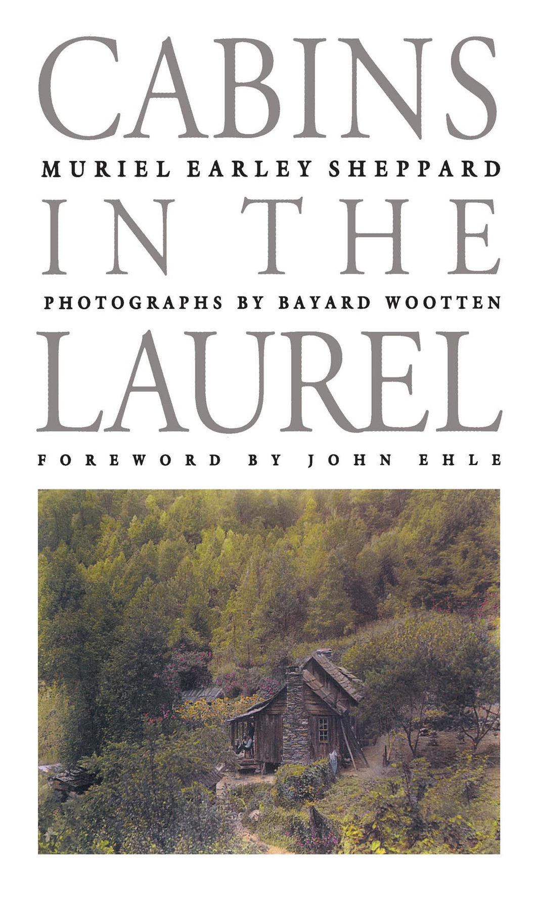 Cabins in the Laurel (Chapel Hill Books) [Paperback] Sheppard, Muriel Earley