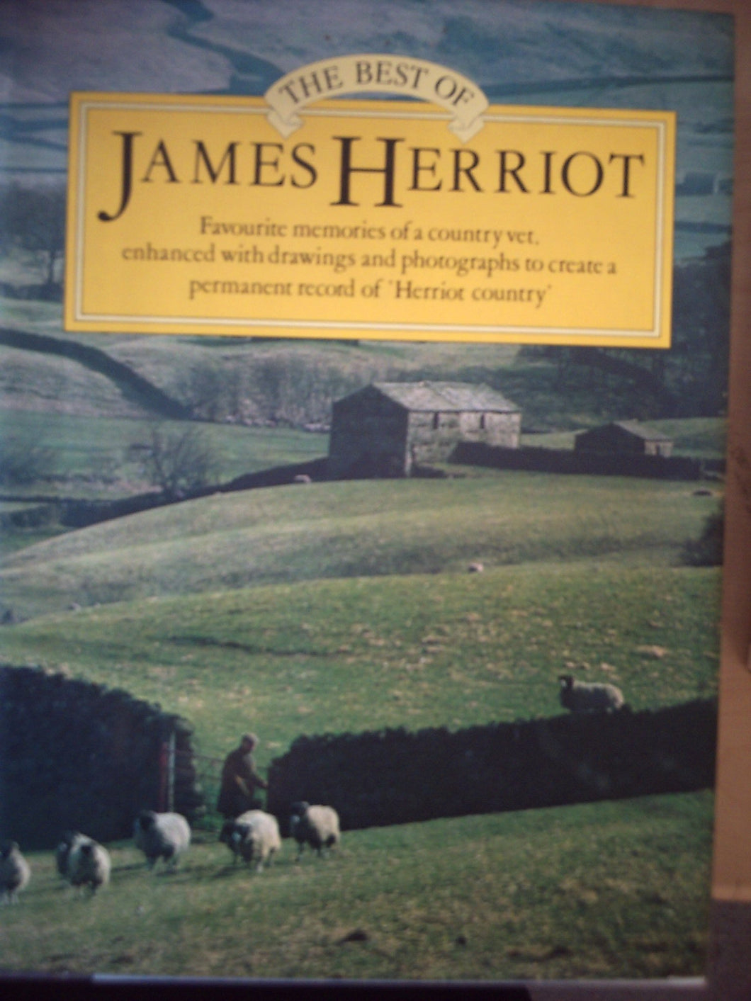 The Best of James Herriot: Favourite Memories of a Country Vet Herriot, James