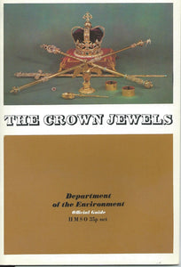 Crown Jewels at the Tower of London (Official guides / Great Britain. Department of the Environment) Great Britain: Department of the Environment
