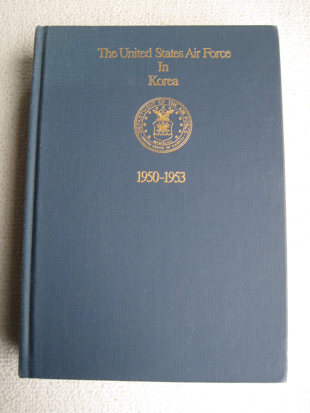 The United States Air Force in Korea, 1950-1953 0870004887