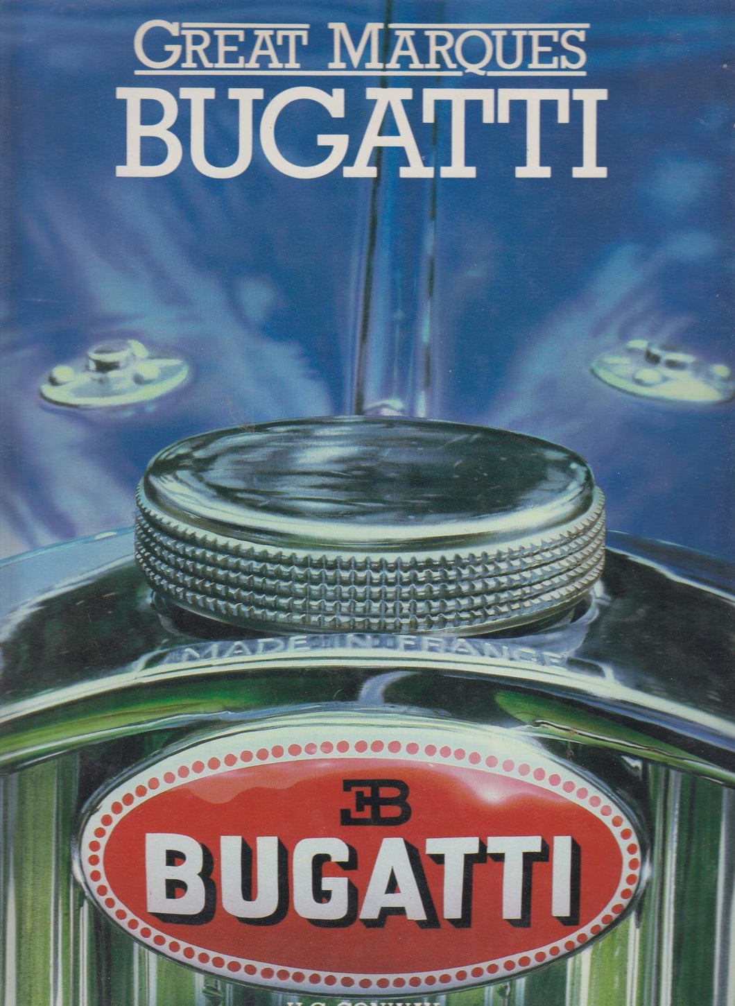 Great Marques Bugatti [Hardcover] Conway H. G. (compiler)
