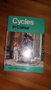 Cycles in Colour Robert John Wilkinson-Latham; Helen Downton and John Searle Austin