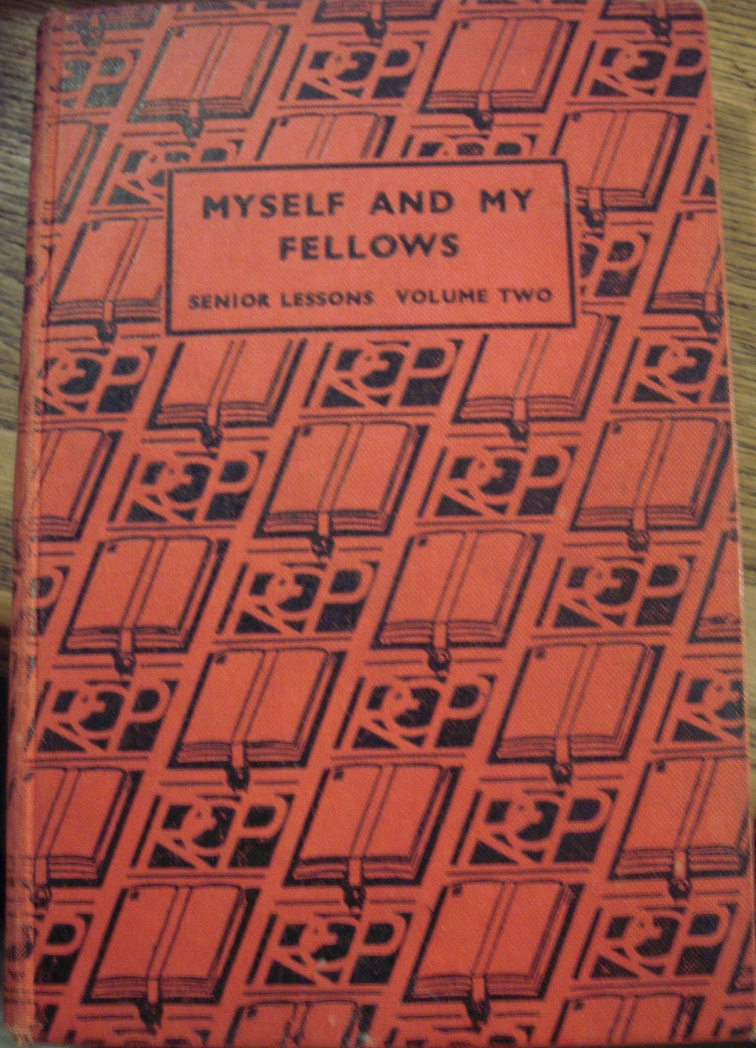 Myself and My Fellows Senior Lessons on the Agreed Syllabuses - VOLUME TWO (Fourth Revised Edition) [Hardcover] Cox, L E and Hayes, E H