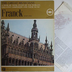 "The Great Musicians - No. 16 - Franck (Part One) - 10"" LP 1969 - Fabbri & Partners TGM-016-144 - Italian Press [Vinyl] The Great Musicians"
