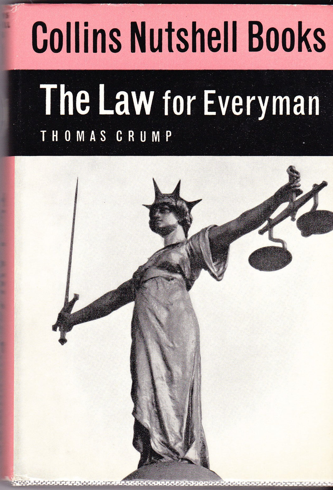 The Law for Everyman [Hardcover] Thomas Crump