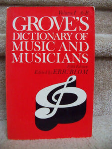 GROVES DICTIONARY OF MUSIC & MUSICIANS VOLUME 1 A [Paperback] ERIC BLOM