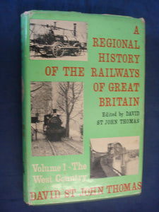 The West Country (Regional history of the railways of Great Britain;vol.1) Thomas, David St John
