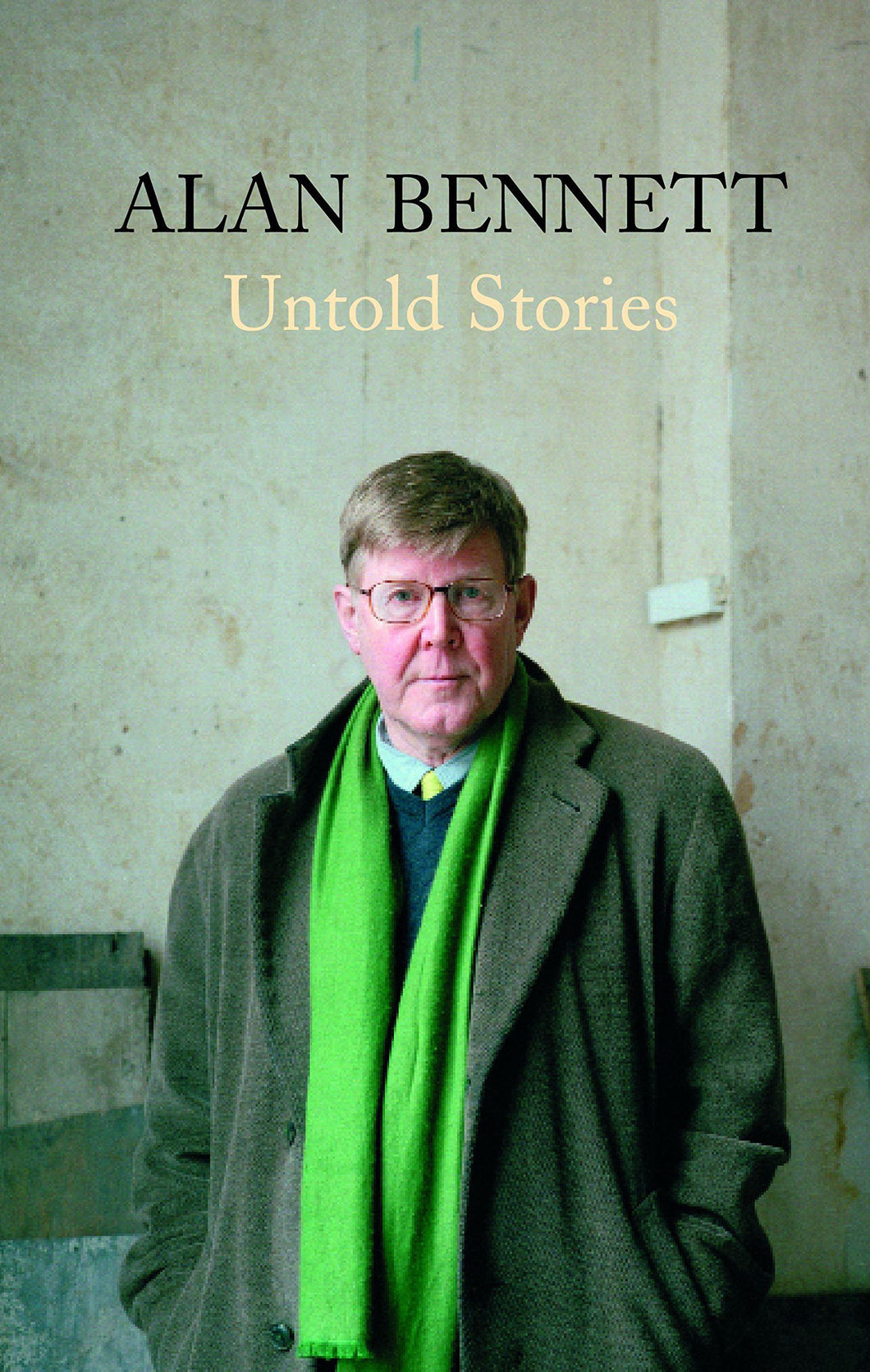 Untold Stories [Hardcover] Bennett, Alan