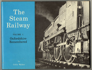 Steam Railway: Oxfordshire Remembered v. 1 (The steam railway series) Walker, Colin