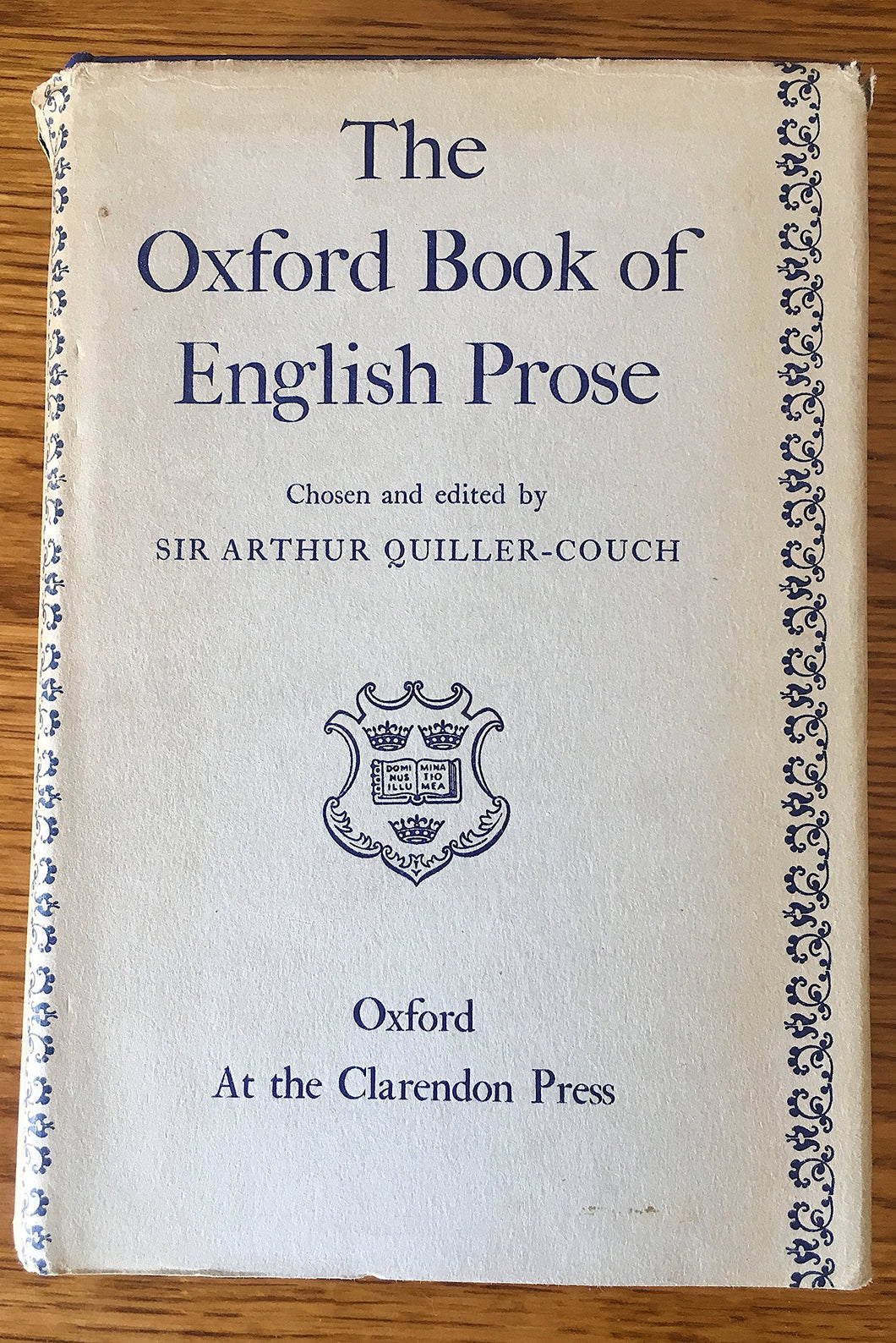 THE OXFORD BOOK OF ENGLISH PROSE [Hardcover] Quiller-Couch, A.