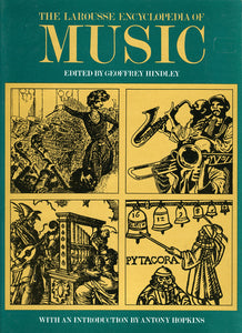The Larousse encyclopedia of music [Paperback] Hindley, Geoffrey (Hrsg.)