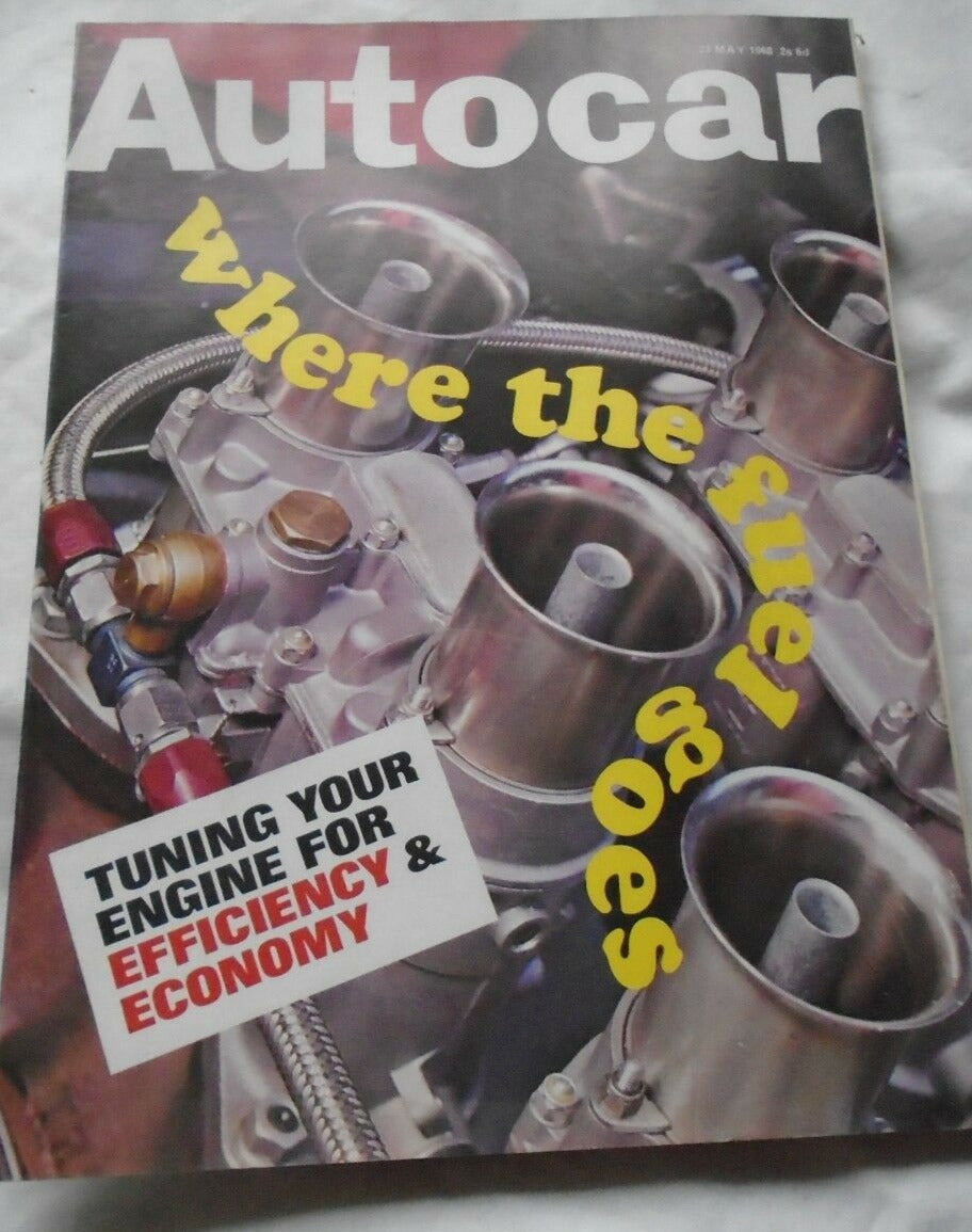 AUTOCAR 23 MAY 1968 - TUNING YOU ENGINE FOR EFFICIENCY AND PERFORMANCE