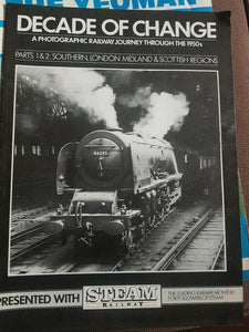 DECADE OF CHANGE PHOTOGRAPHIC RAILWAY. PARTS 1 AND 2