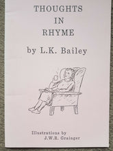 Load image into Gallery viewer, Thoughts in rhyme by LK Bailey illustrations by J W R Grainger 34 page