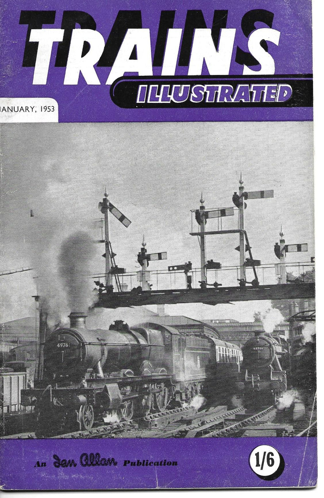 Trains Illustrated, Ian Allan, January 1953, Vol VI No.1