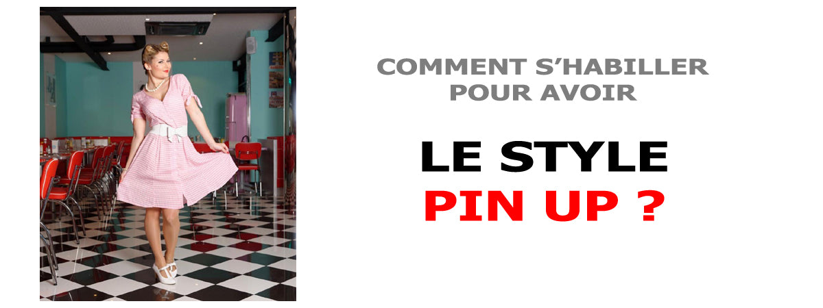 Avoir le Style Pin Up