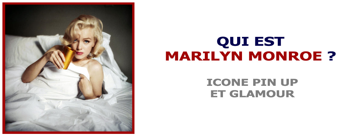 Qui est Marylin Monroe la pin up