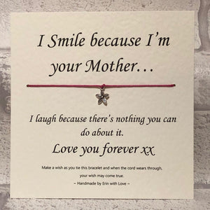 I Smile Because I'm Your Mother Wish Bracelet