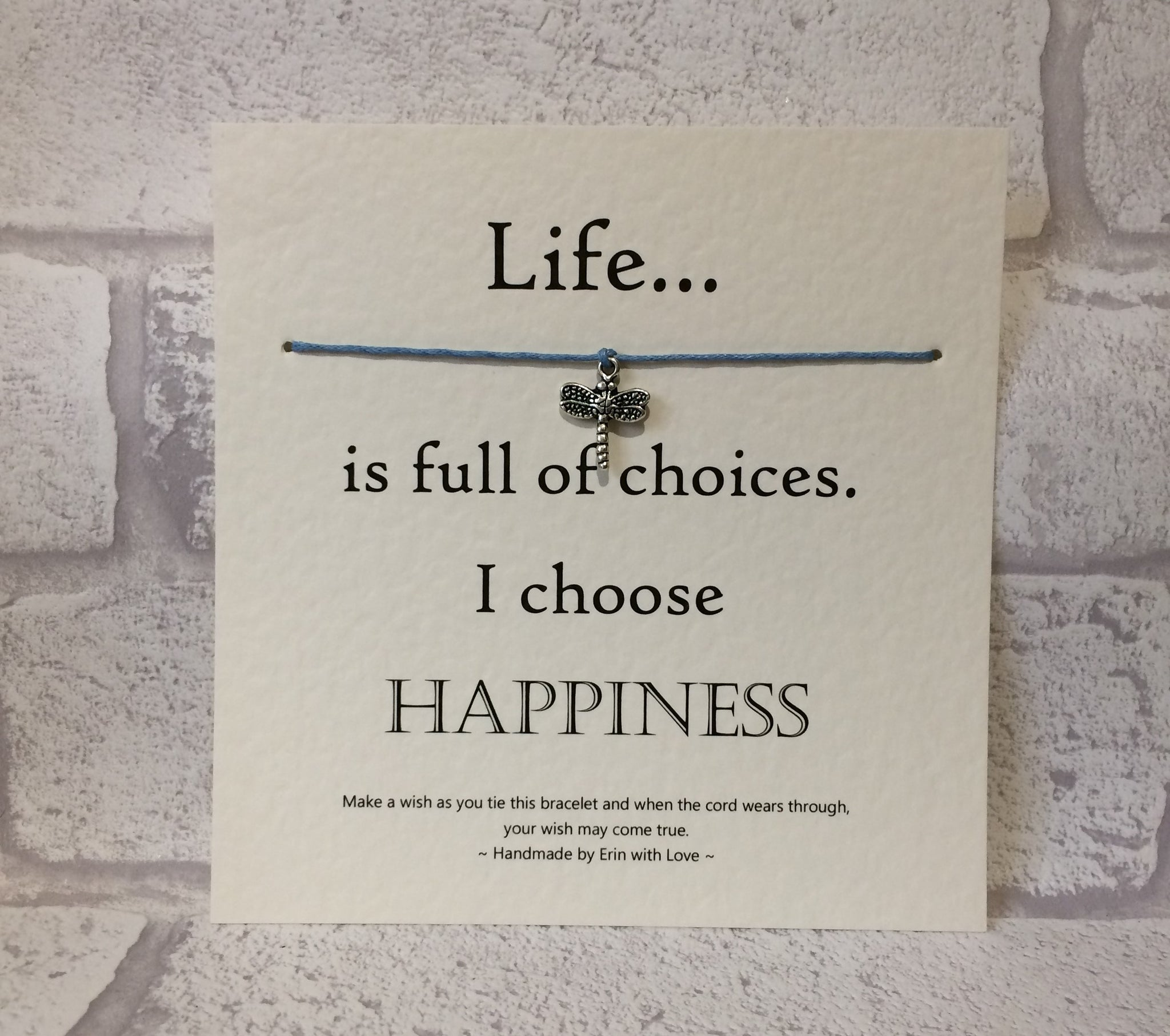 Life Is Full Of Choices...  Wish Bracelet