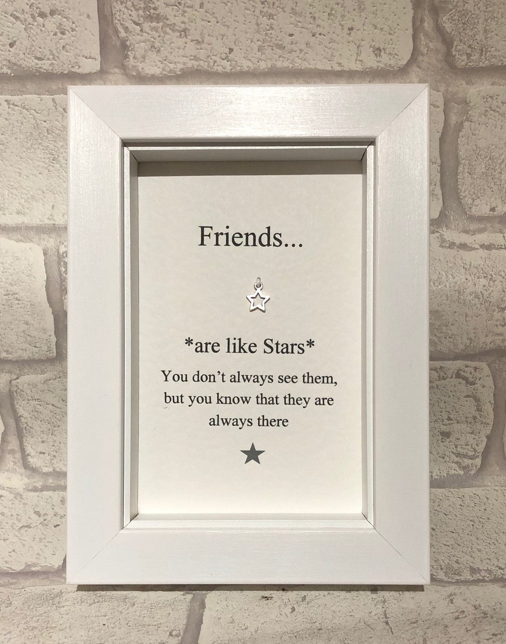 Friends Are Like Stars...  Box Frame
