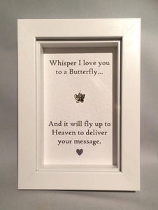 Whisper I Love You To A Butterfly...  Box Frame