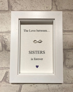 The Love Between Sisters...  Box Frame