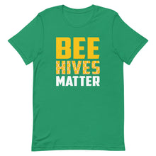 Load image into Gallery viewer, Bee Hives Matter Short-Sleeve Unisex T-Shirt
