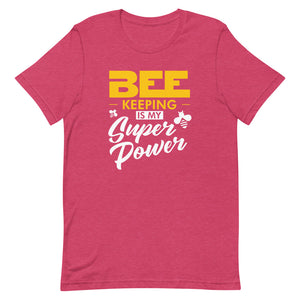 Bee Keeping is my Super Power Short-Sleeve Unisex T-Shirt