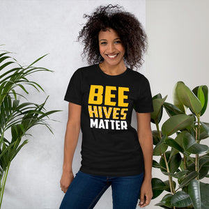 Bee Hives Matter Short-Sleeve Unisex T-Shirt