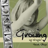 CD - HANNAH GILLESPIE, GROWING UP STUPID