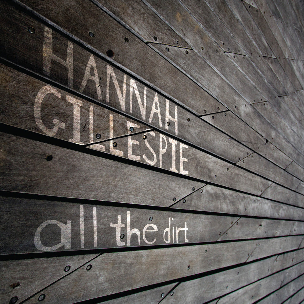CD - HANNAH GILLESPIE, ALL THE DIRT